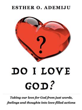 DO I LOVE GOD? _ ESTHER ADEMIJU copy.png